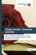 Vlado Kreslin, Slovenia and Me