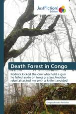 Death Forest in Congo