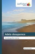 Adela desaparece