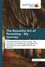 The Beautiful Art of Parenting - My Journey
