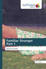 Familiar Stranger Part 1