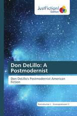 Don DeLillo: A Postmodernist