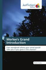 Merlee's Grand Introduction