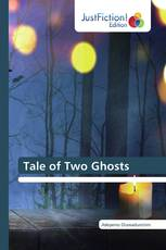 Tale of Two Ghosts