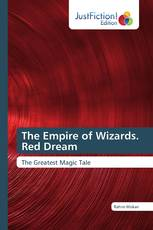 The Empire of Wizards. Red Dream