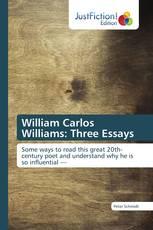 William Carlos Williams: Three Essays