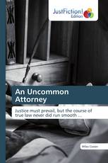 An Uncommon Attorney