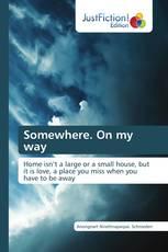 Somewhere. On my way