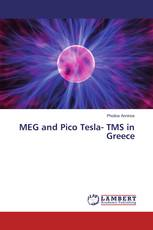 MEG and Pico Tesla- TMS in Greece