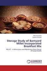Storage Study of Barnyard Millet Incorporated Breakfast Mix