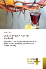 God's Salvation Plan For Mankind