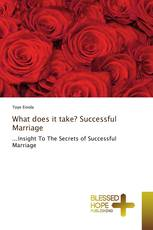 What does it take? Successful Marriage