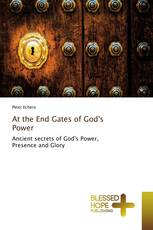 At the End Gates of God's Power
