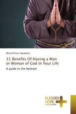 31 Benefits Of Having a Man or Woman of God In Your Life