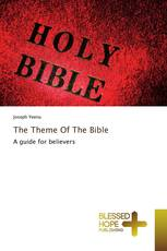 The Theme Of The Bible