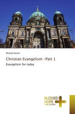 Christian Evangelism -Part 1