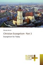 Christian Evangelism- Part 3