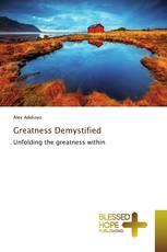 Greatness Demystified