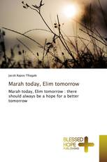 Marah today, Elim tomorrow