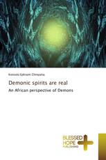 Demonic spirits are real