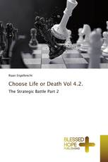 Choose Life or Death Vol 4.2.