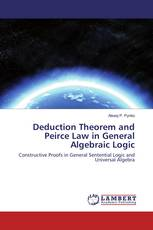 Deduction Theorem and Peirce Law in General Algebraic Logic