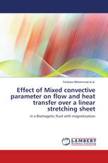 Effect of Mixed convective parameter on flow and heat transfer over a linear stretching sheet