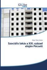 Szociális lakás a XXI. század elején Pécsett