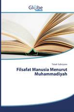 Filsafat Manusia Menurut Muhammadiyah