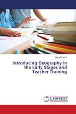 Introducing Geography in the Early Stages and Teacher Training