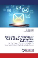 Role of ICTs in Adoption of Soil & Water Conservation Technologies