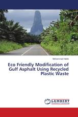 Eco Friendly Modification of Gulf Asphalt Using Recycled Plastic Waste