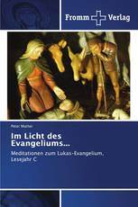 Im Licht des Evangeliums...