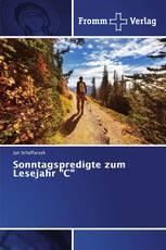 """Sonntagspredigte zum Lesejahr """"C"""""""