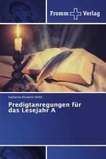 Predigtanregungen für das Lesejahr A