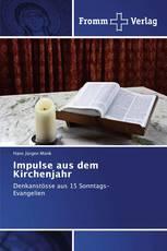 Impulse aus dem Kirchenjahr