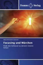 Focusing und Märchen