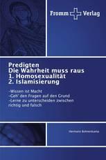 Predigten Die Wahrheit muss raus 1. Homosexualität 2. Islamisierung