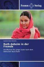 Ruth daheim in der Fremde