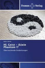 Hl. Geist - (k)ein Phantom !?