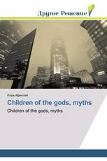 Children of the gods, myths