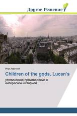 Children of the gods, Lucan's