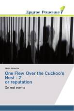 One Flew Over the Cuckoo's Nest - 2 or reputation