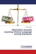 Motivation towards Learning Chinese Language among Pakistanis