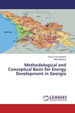Methodological and Conceptual Basis for Energy Development in Georgia
