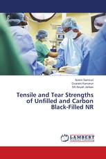 Tensile and Tear Strengths of Unfilled and Carbon Black-Filled NR