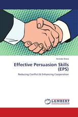 Effective Persuasion Skills (EPS)