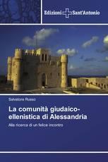 La comunità giudaico-ellenistica di Alessandria