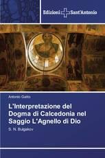 L'Interpretazione del Dogma di Calcedonia nel Saggio L'Agnello di Dio