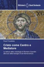 Cristo come Centro e Mediatore